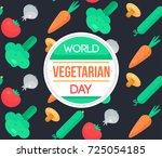 world vegetarian day... | Shutterstock .eps vector #725054185