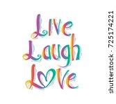 live laugh love illustration   Shutterstock .eps vector #725174221