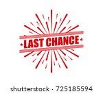 last chance | Shutterstock .eps vector #725185594