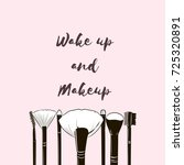 wake up and makeup .... | Shutterstock .eps vector #725320891