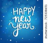 happy new year  wallpaper... | Shutterstock .eps vector #725338651
