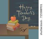 teachers day greeting card... | Shutterstock .eps vector #725388931