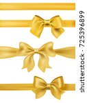 set of golden bows and ribbons...   Shutterstock . vector #725396899