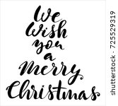 lettering we wish you a merry... | Shutterstock .eps vector #725529319