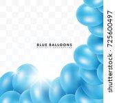 blue shiny balloons frame...   Shutterstock .eps vector #725600497