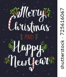 merry christmas and happy new... | Shutterstock .eps vector #725616067