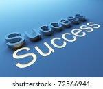 success. 3d text on blue...   Shutterstock . vector #72566941