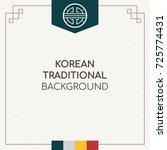 korean traditional background... | Shutterstock .eps vector #725774431