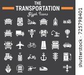transportation glyph icon set ... | Shutterstock .eps vector #725798401