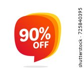 90 discount  sales vector... | Shutterstock .eps vector #725840395