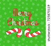 merry christmas. text and... | Shutterstock .eps vector #725870119