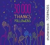 30 000 subscribers  follower ... | Shutterstock .eps vector #725896201
