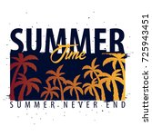 summer time graphic with palms. ... | Shutterstock .eps vector #725943451