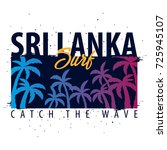 sri lanka surfing graphic with... | Shutterstock .eps vector #725945107