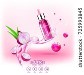 shallots extract for skin care  ... | Shutterstock .eps vector #725993845