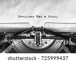 everyone has a story typed... | Shutterstock . vector #725999437
