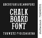 chalk board alphabet font.... | Shutterstock .eps vector #726040531