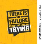 there is no failure except no... | Shutterstock .eps vector #726086461