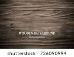 vector wood texture with... | Shutterstock .eps vector #726090994