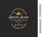 surfing school vintage emblem.... | Shutterstock . vector #726100411