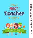 best teacher forever and ever... | Shutterstock .eps vector #726103984