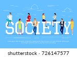 society. modern people in a... | Shutterstock .eps vector #726147577