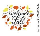 modern brush phrase welcome... | Shutterstock .eps vector #726156454