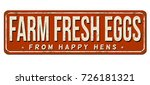 farm fresh eggs vintage rusty... | Shutterstock .eps vector #726181321