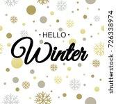 hello winter. vector... | Shutterstock .eps vector #726338974
