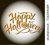 happy halloween lettering.... | Shutterstock .eps vector #726344689