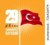 29 ekim cumhuriyet bayrami...   Shutterstock .eps vector #726426979