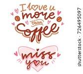 cute modern calligraphy phrases ...   Shutterstock .eps vector #726495097