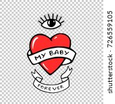 my baby forever. red heart and...   Shutterstock .eps vector #726559105