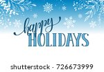 happy holidays postcard... | Shutterstock . vector #726673999