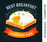 breakfast poster. poached egg... | Shutterstock .eps vector #726684739