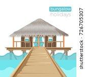bungalow holidays advertisement ... | Shutterstock .eps vector #726705307