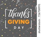 thanksgiving typography.hand... | Shutterstock .eps vector #726708991