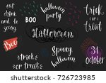 halloween phrases. vector... | Shutterstock .eps vector #726723985