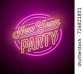 new year party neon sign.... | Shutterstock .eps vector #726821851