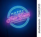new year neon sign. vector... | Shutterstock .eps vector #726821935