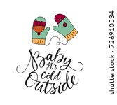 baby its cold outside. vector... | Shutterstock .eps vector #726910534