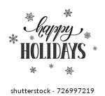 happy holidays postcard... | Shutterstock . vector #726997219