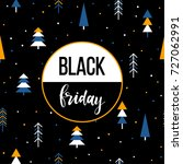 black friday sale event theme.... | Shutterstock .eps vector #727062991