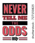 never tell me the odds... | Shutterstock .eps vector #727153825