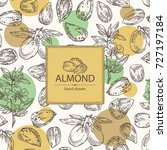 background with almond  almond... | Shutterstock .eps vector #727197184