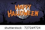 happy halloween typography...   Shutterstock .eps vector #727269724
