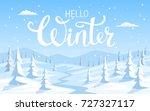 winter snow landscape... | Shutterstock .eps vector #727327117