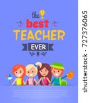 best teacher ever  poster... | Shutterstock .eps vector #727376065