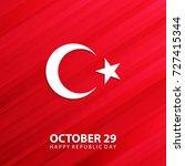 turkey happy republic day ... | Shutterstock .eps vector #727415344