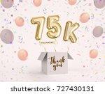 75k  75000 followers thank you... | Shutterstock . vector #727430131